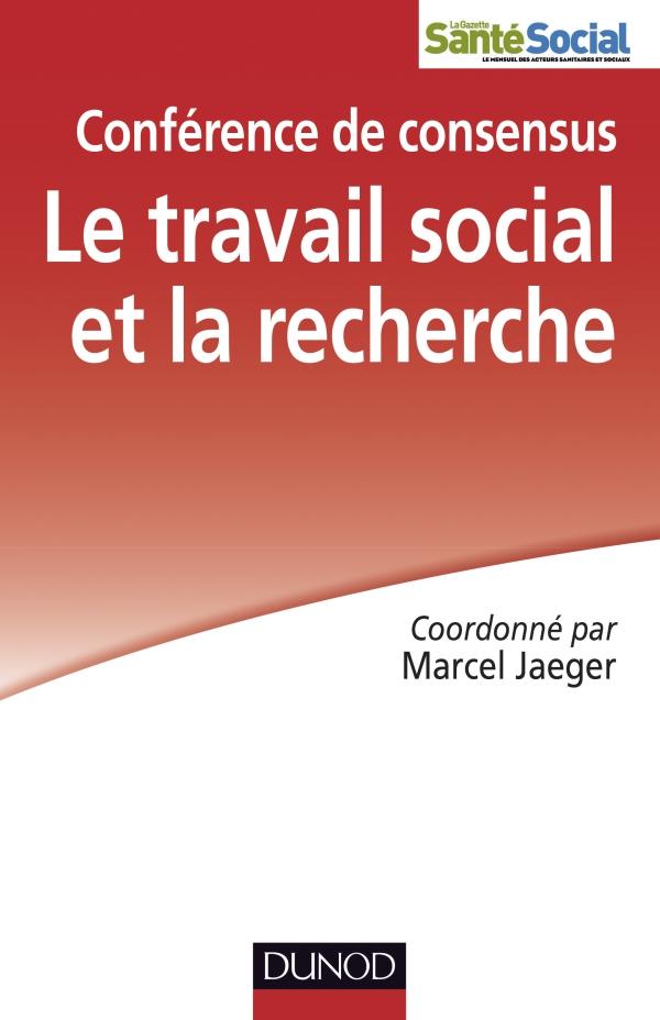 Le travail social et la recherche - Conférence de consensus