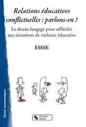 Relations éducatives conflictuelles, parlons-en !